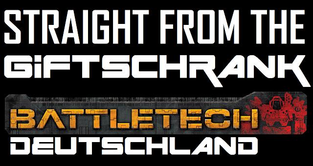 Battletech Deutschland - Blog Logo - Straight from the Giftschrank