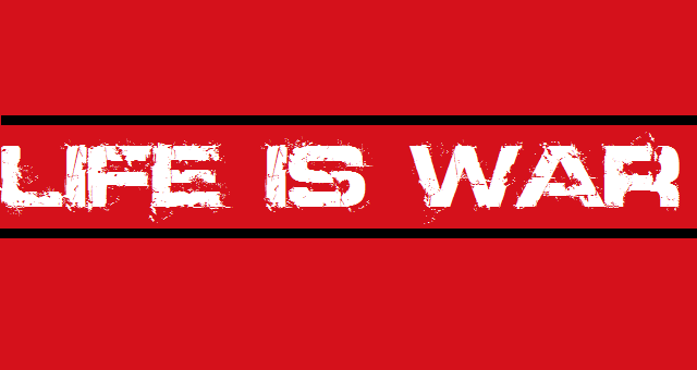 Life is War - Logo