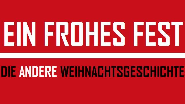 Ein Frohes Fest - Die andere Weihnachtsgeschichte - Logo