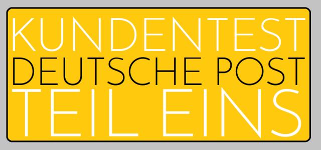 Kundentest Deutsche Post - Teil Eins - Logo