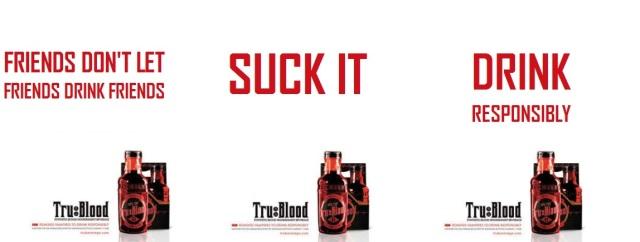 Tru Blood - Responsibly