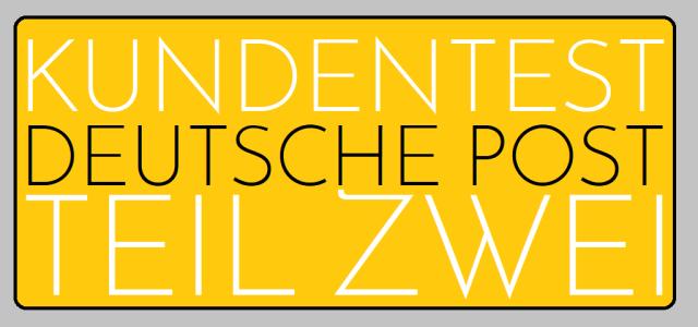 Kundentest Deutsche Post - Teil Zwei - Logo