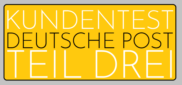 Kundentest Deutsche Post - Teil Drei - Logo