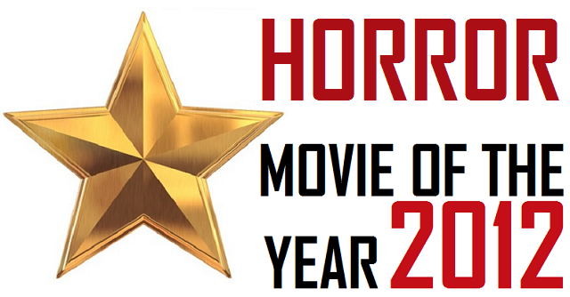 Horror movie of the year 2012 award