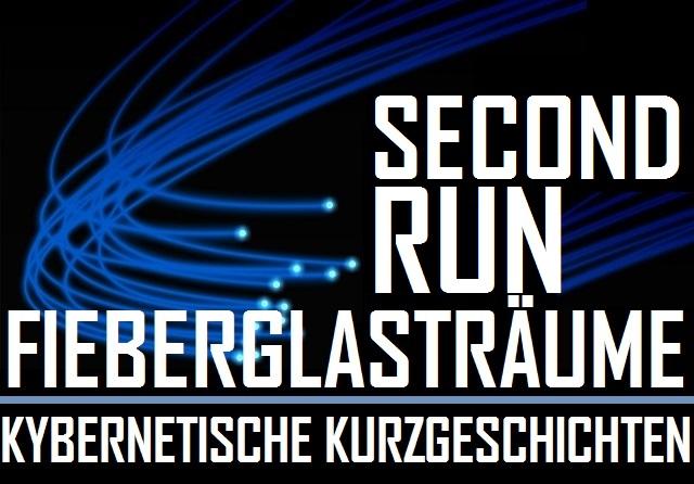 fieberglastrc3a4ume-kybernetische-kurzgeschichten-second-run-logo