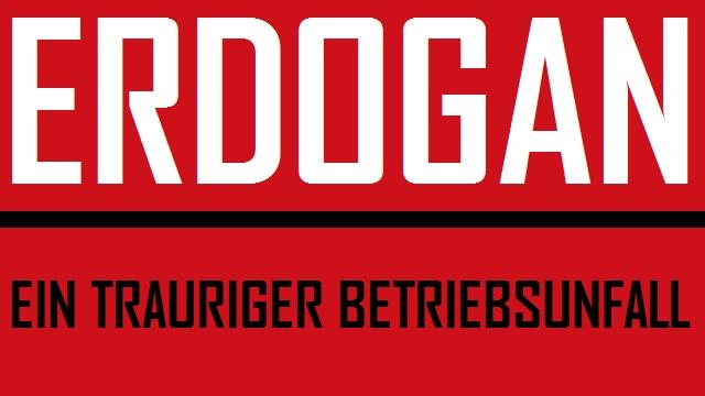 Erdogan - Ein trauriger Betriebsunfall - Logo