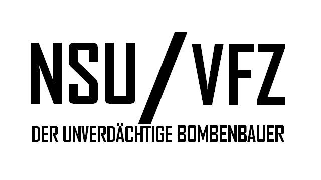 NSUVFZ - Der unverdächtige Bombenbauer - Logo
