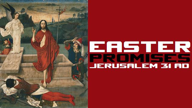 Easter Promises - Jerusalem 31 AD - Logo
