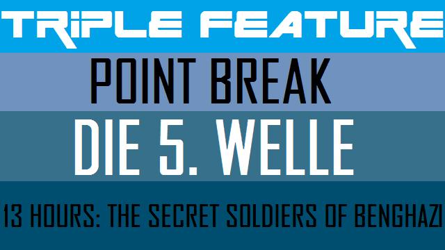 Triple Feature - Point Break - 5te Welle - 13 Hours - Logo