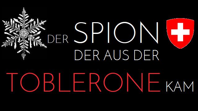 Der Spion der aus der Toblerone kam - Logo