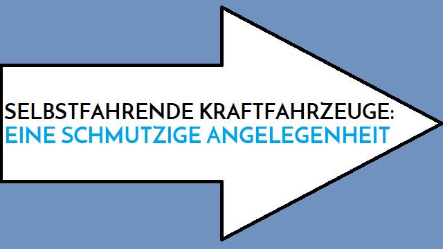 Selbstfahrende KFZs - Eine schmutzige Angelegenheit - Logo