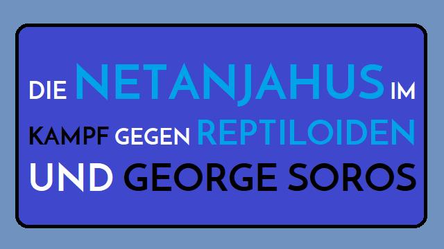 Netanjahus - Kampf gegen Reptiloiden und Soros - Logo
