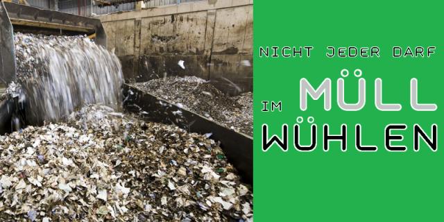 Nicht jeder darf im Müll wühlen - Logo