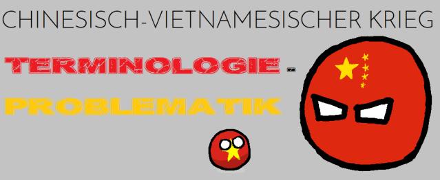 China Vietnam Krieg - Terminologie - Problematik - Logo
