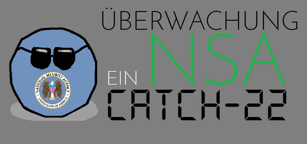 Überwachung - Ein NSA Catch-22 - Logo