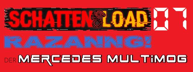 Schattenload 07 - Razanng - Der Mercedes Multimog - Logo