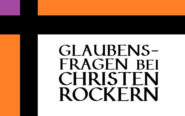 Glaubensfragen bei Christenrockern - Logo