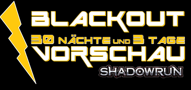 SR6 - Blackout - 30 Nächte 3 Tage - BCBlog - Logo