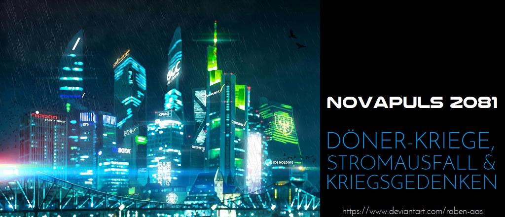 Novapuls 02_2081 – Döner-Kriege, Stromausfall und Kriegsgedenken - Logo