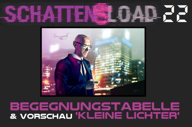 Schattenload 22 - Begegnungstabelle und Vorschau Kleine Lichter - Logo - Promo