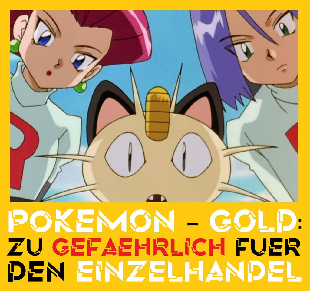 Pokemon-Gold - Zu gefährlich für den Einzelhandel - Logo