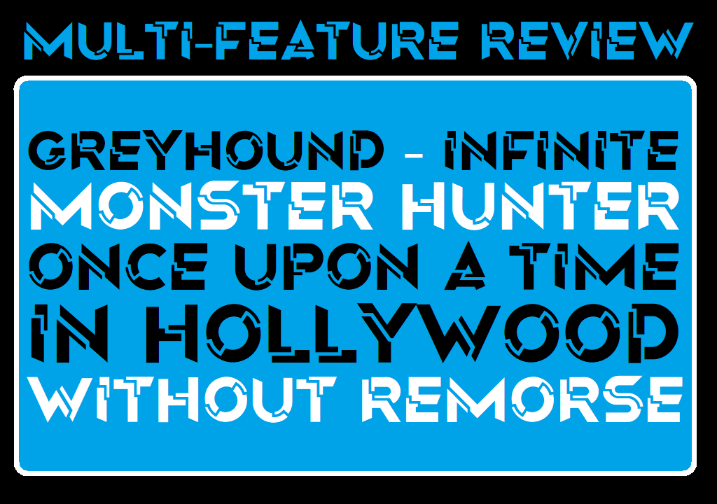 MFR - Greyhound - Infinite - Monster Hunter - Once Upon Hollywood - Without Remorse - Logo